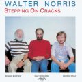 CD  WALTER NORRIS TRIO ウォルター・ノリス・トリオ /  STEPPING ON CRACKS  ステッピング・オン・クラックス