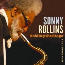 画像1: CD SONNY ROLLINS ソニー・ロリンズ /  HOLDING THE STAGE ROAD SHOWS VOL.4