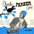 SHM-CD   CHARLIE PARKER チャーリー・パーカー / チャーリー・パーカー・ストーリー・オン・ダイアル Vol.2