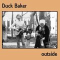 CD  DUCK BAKER with EUGENE CHADBOURNE  /   OUTSIDE