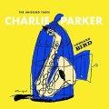 2枚組CD  CHARLIE PARKER  チャーリー・パーカー  /  UNHEARD BIRD  THE UNISSUED TAKES