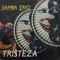 【TIMELESS 復刻CD】  SAMBA TRIO サンバ・トリオ  /  TRISTEZA トリステーザ