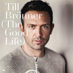 画像1: ジェフ・ハミルトン (ds) 参加CD  TILL BRONNER ティル・ブレナー / The Good Life