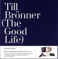 ★CD+2枚組LP+ブックレット+ダウンロードコード 豪華限定BOX! TILL BRONNER ティル・ブレナー / The Good Life