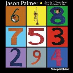 Jason Palmer / Beauty 'N' Numbers The Sudoku Suite