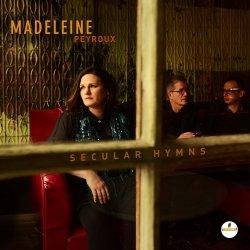 Madeleine Peyroux / Secular Hymns