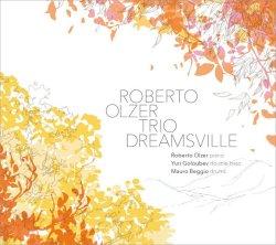 画像1: 【澤野工房CD】CD  ROBERTO OLZER TRIO  ロベルト・オルサー・トリオ  /  DREAMSVILLE   ドリームスヴィル