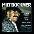 CD  MILT BUCKNER  ミルト・バックナー  /  WITH ILLINOIS  JACQUET & BUDDY TATE  ウィズ・イリノイ・ジャケー&バディ・テイト