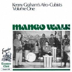 画像1: 【ESQUIRE COLLECTION】 完全限定生産CD   KENNY GRAHAM'S AFRO CUBISTS  ケニー・グラハムズ・アフロ・キュービシツ /  MANGO WALK  マンゴー・ウォーク