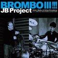 CD   JB PROJECT  JB プロジェクト /  BROMBO III !!! ブロンボIII !!!