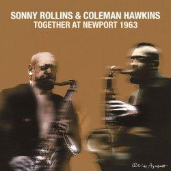 画像1: CD (DSD マスタリング) SONNY ROLLINS ソニー・ロリンズ & COLEMAN HAWKINS コールマン・ホーキンス / TOGETHER AT NEWPORT 1963