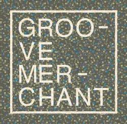 Groove Merchant / Groove Merchant