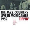 【英GEARBOXのCD】CD JAZZ COURIERS ジャズ・クーリエズ / LIVE IN MORECAMBE 1959 - TIPPIN'