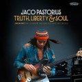 ジャコ・パストリアス・ワード・オブ・マウスNY 録音! 完全限定180g重量盤LP Jaco Pastorius ジャコ・パストリアス / Truth, Liberty & Soul - Live In NY