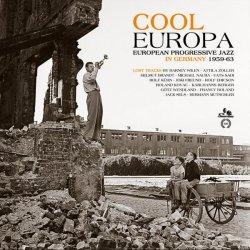 画像1: 【SONORAMA / 怒涛の未発表&レア音源集!】2枚組LP V.A.  / Cool Europa: European Progressive Jazz In Germany 1959 - 1963