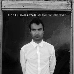 Tigran Hamasyan / An Ancient Observer
