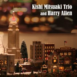 画像1: CD   岸  ミツアキ  MITSUAKI KISHI   /   KISHI MITSUAKI TRIO AND HARRY ALLEN   岸  ミツアキ  トリオ・アンド・ハリー・アレン