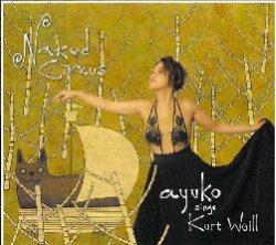 画像1: 【送料込み価格設定商品】【AUDIO FAB】CD ayuko  アユコ /  NAKED CIRCUS ネイキッド・サーカス ayuko  Sings Kurt  Weill  アユコ・シングス・クルト・ワイル