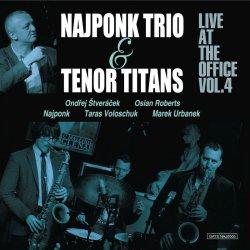 Najponk Trio & Tenor Titans / Live At The Office Vol.4