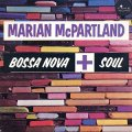 【TIME 復刻CD】  MARIAN McPARTLAND マリアン・マクパートランド   /  BOSSA NOVA + SOUL  ボサノヴァ+ソウル