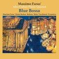 CD  MASSIMO FARAO'S AFRO CUBAN PIANO QUARTET  /  BLUE BOSSA  ブルー・ボッサ