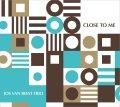 【澤野工房 2017年8月新譜】 CD  JOS VAN BEEST TRIO   ヨス・ヴァン・ビースト・トリオ  /  CLOSE TO ME   クロース・トゥ・ミー