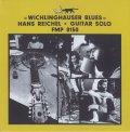 CD   HANS REICHEL  ハンス・ライヒェル  /   WICHLINGHAUSER BLUES