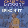 CD Christian McBride Big Band クリスチャン・マクブライド / Bringin' It