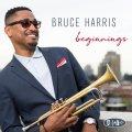 歌心満点の超美味ソロが横溢するスカッとした大豊饒ハード・バップ世界 CD BRUCE HARRIS ブルース・ハリス / BEGINNINGS