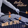 色彩感と旨味に満ちた正統娯楽派ハード・バップ大豊作!! CD BEHN GILLECE / WALK OF FIRE