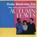 CD  CINDY BRACKMAN  TRIO  シンディ・ブラックマン・トリオ /   AUTUMN LEAVES  枯葉