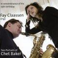 寛ぎとウィットに満ちた軽快洒脱なロマンティック・グルーヴィー歌唱、絶好調! 2枚組CD FAY CLAASSEN フェイ・クラーセン / TWO PORTRAITS OF CHET BAKER