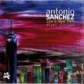 CD  ANTONIO SANCHEZ   アントニオ・サンチェス   /  LIVE IN NEW YORK AT JAZZ STANDARD  ライヴ・イン・ニューヨーク・アット・ジャズ・スタンダード