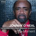 CD JOHNNY O'NEAL ジョニー・オニール  /  IN THE MOMENT