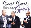 イナセなファンキー風味と雄々しきモード色が黄金率でブレンドされた旨口娯楽派ピアノの鑑! CD ERIC BYRD TRIO エリック・バード / SWEET, SWEET SPIRIT