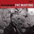 CD PAT MARTINO  パット・マルティーノ /  FOMIDABLE  フォーミダブル