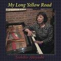 2枚組CD  秋吉 敏子  TOSHIKO AKIYOSHI  /  MY LONG YELLOW ROAD  マイ・ロング・イエロー・ロード