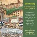 UHQ-CD   STEVE NELSON JAZZ QUARTET  スティーブ・ネルソン・ジャズ・カルテット  /   EASY LIVING  イージー・リヴィング