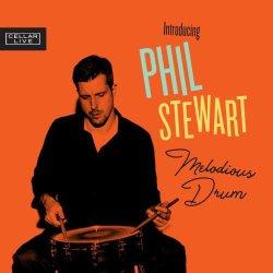 画像1: 【CELLAR LIVE】CD Phil Stewart フィル・スチュワート / Melodious Drum