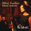 シンプルで清楚な味わい CD Hilary Gardner - Ehud Asherie ヒラリー・ガードナー / The Late Set