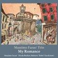 CD  MASSIMO FARAO TRIO マッツシモ・ファラオ・トリオ   /   MY ROMANCE   マイ・ロマンス