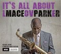 LP Maceo Parker メシオ・パーカー / It's All About Love