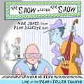 明快晴朗でファンキー・テイスティーな、エンタテイメント性徹底重視の旨口ピアノ会心の一撃! CD MIKE JONES, PENN JILLETTE マイク・ジョーンズ、 ペン・ジレット / THE SHOW BEFORE THE SHOW
