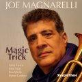 明快晴朗で旨味と歌心に満ち満ちた、スカッと壮快な直球2管ハード・バップの真骨頂! CD JOE MAGNARELLI ジョー・マグナレリ / MAGIC TRICK