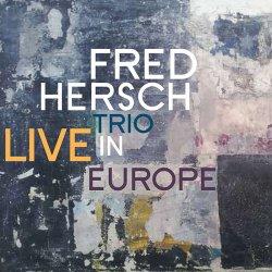 画像1: 【Palmetto Records】CD Fred Hersch フレッド・ハーシュ / Live In Europe