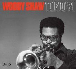 Woody Shaw / Tokyo '81