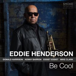 Eddie Henderson / Be Cool