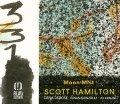 優しく温かな歌心に溢れたさすが醸熟のマイルド・スムース・ブロウが冴え渡る清々しい寛ぎ世界♪ CD SCOTT HAMILTON スコット・ハミルトン / MOON MIST