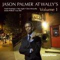 迷いなく硬派王道を驀進するスカッとした正々堂々の現代バップ会心打ライヴ!壮快!!! CD JASON PALMER / AT WALLY'S VOLUME 1