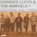 フォーキー・スピリチュアルな親しみやすく心地よい優しさに満ちた寛ぎ牧歌世界♪ 180g重量盤2枚組LP CHARLES LLOYD & THE MARVELS + LUCINDA WILLIAMS / VANISHED GARDENS
